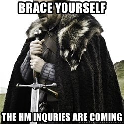Ned Stark - Brace yourself The HM inquries are coming