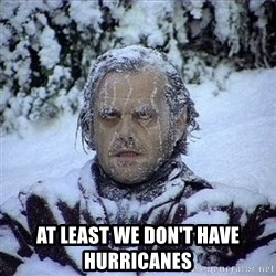 Frozen Jack - At least we don't have hurricanes