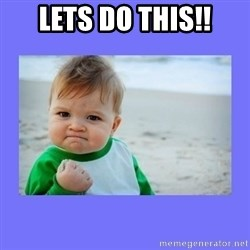Baby fist - Lets Do This!!