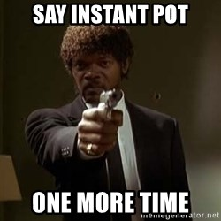 Jules Pulp Fiction - Say Instant Pot One More Time