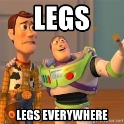 Consequences Toy Story - LEGS LEGS EVERYWHERE