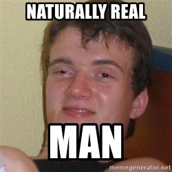 Stoner Stanley - Naturally real Man