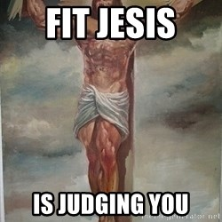 Muscles Jesus - Fit Jesis Is judging you