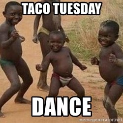 african children dancing - taco tuesday dance