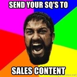 sparta - Send Your SQ's to Sales content