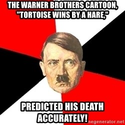 """Advice Hitler - The Warner Brothers cartoon, """"Tortoise Wins By A Hare,"""" predicted his death accurately!"""