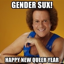 Gay Richard Simmons - Gender Sux! Happy New Queer Year