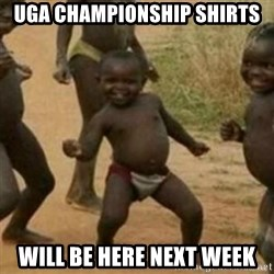 Black Kid - UGA Championship shirts Will be here next week