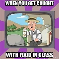 Pepperidge Farm Remembers FG - when you get caught  with food in class