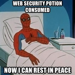 spiderman hospital - Web Security Potion Consumed Now I Can Rest in Peace