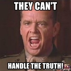 Jack Nicholson - You can't handle the truth! - They Can't Handle the Truth!