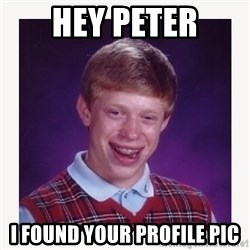 nerdy kid lolz - Hey peter I found your profile pic