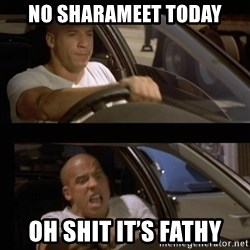 Vin Diesel Car - No sharameet today Oh shit it's Fathy