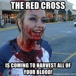 Scary Nympho - The Red Cross  is coming to harvest all of your blood!