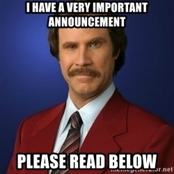Anchorman Birthday - I have a very important announcement Please Read Below