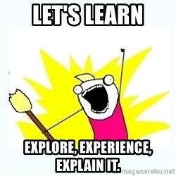 All the things - Let's learn Explore, experience, explain it.