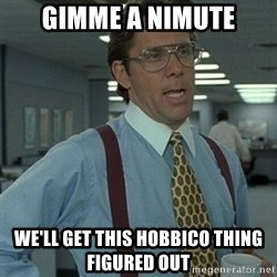 Office Space Boss - gimme a nimute we'll get this hobbico thing figured out