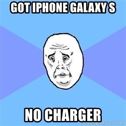 Okay Guy - Got iPhone galaxy s No charger
