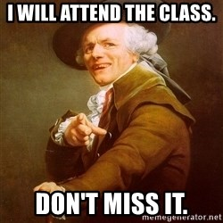 Joseph Ducreux - I will attend the class. Don't Miss it.