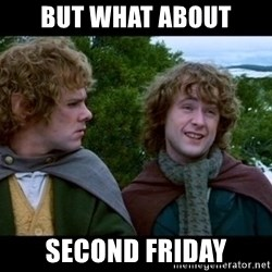 What about second breakfast? - but what about second friday