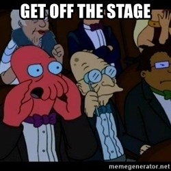 Zoidberg - get off the stage