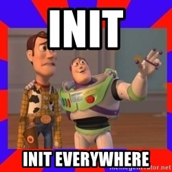 Everywhere - init init everywhere
