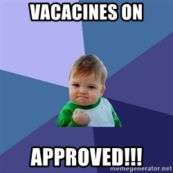 Success Kid - VACACINES ON APPROVED!!!