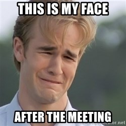 Dawson's Creek - This is my face After the meeting