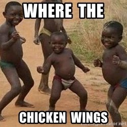 african children dancing - Where  the  Chicken  wings