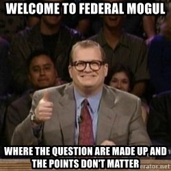 drew carey whose line is it anyway - Welcome to federal mogul where the question are made up and the points don't matter
