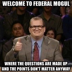 drew carey whose line is it anyway - welcome to federal mogul where the questions are made up and the points don't matter anyway