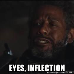Saw Gerrera - Eyes, Inflection