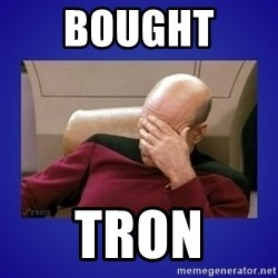 Picard facepalm  - Bought  Tron