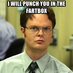 False guy - I will punch you in the fartbox