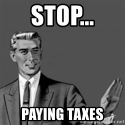 Correction Guy - STOP... PAYING TAXES