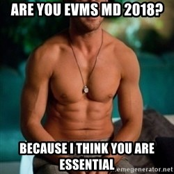 Shirtless Ryan Gosling - ARE YOU EVMS MD 2018? BECAUSE I THINK YOU ARE ESSENTIAL