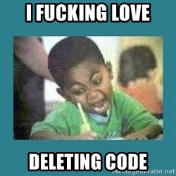I love coloring kid - I FUCKING LOVE DELETING CODE