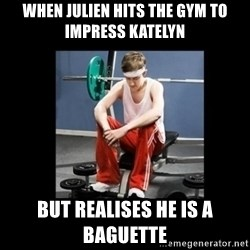 Annoying Gym Newbie - When julien hits the gym to impress katelyn but realises he is a baguette
