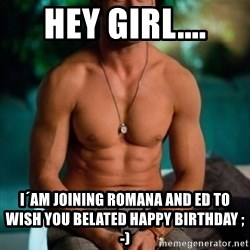 Shirtless Ryan Gosling - hey girl.... I´am joining Romana and Ed to wish you belated happy birthday ;-)