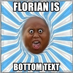 Yo Mama - florian is  bottom text