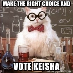Chemistry Cat - make the right choice and vote keisha