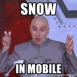 Dr. Evil Air Quotes - Snow In Mobile
