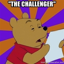 "Skeptical Pooh - ""The challenger"""