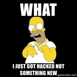 look-marge - WHAT  I JUST GOT HACKED NOT SOMETHING NEW