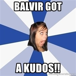 Annoying Facebook Girl - BALVIR GOT  A KUDOS!!