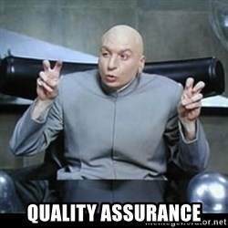 dr. evil quotation marks - Quality Assurance