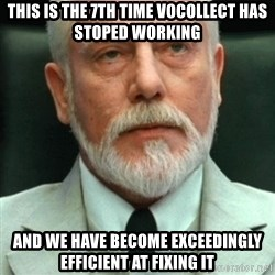 exceedingly efficient - This is the 7th time Vocollect has stoped working and we have become exceedingly efficient at fixing it