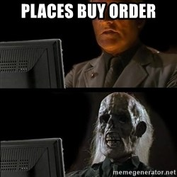 Waiting For - Places buy order