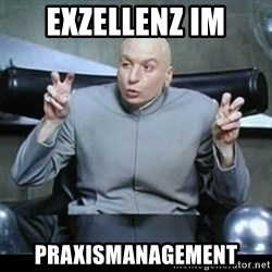 dr. evil quotation marks - Exzellenz im Praxismanagement