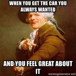 Joseph Ducreux - When you get the car you always wanted  and you feel great about it